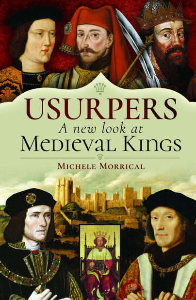 Usurpers, A New Look at Medieval Kings