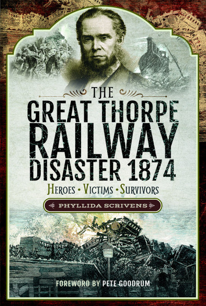 The Great Thorpe Railway Disaster 1874