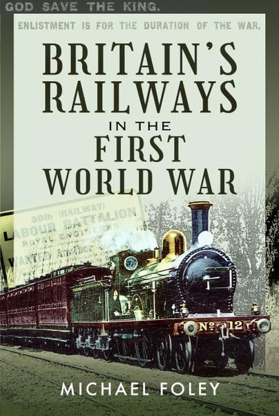 Britain's Railways in the First World War