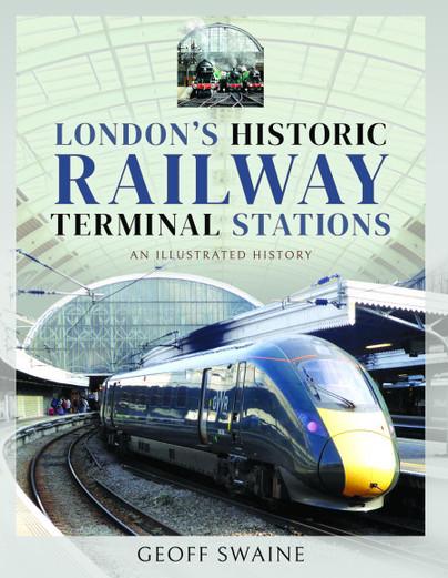 London's Historic Railway Terminal Stations