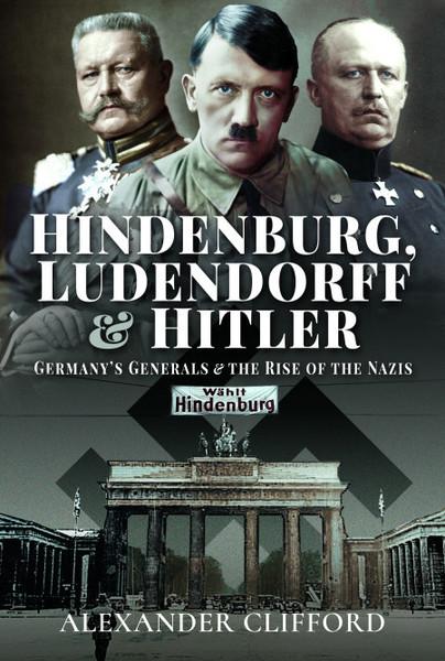 Hindenburg, Ludendorff and Hitler