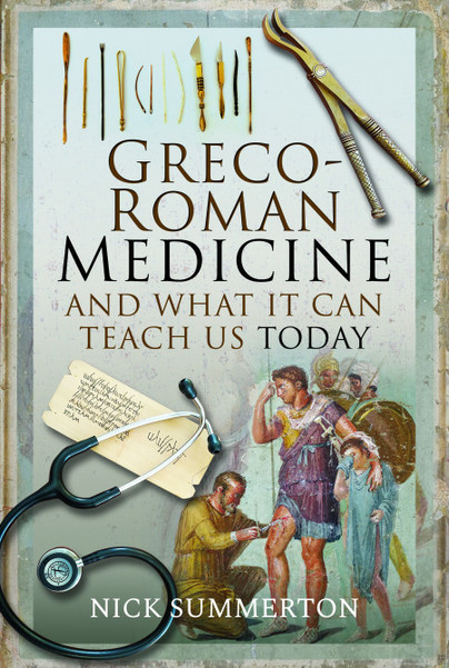 Greco-Roman Medicine and What It Can Teach Us Today