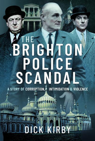 The Brighton Police Scandal