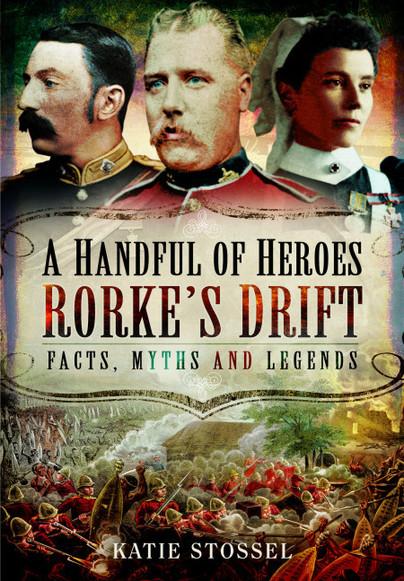 A Handful of Heroes, Rorke's Drift