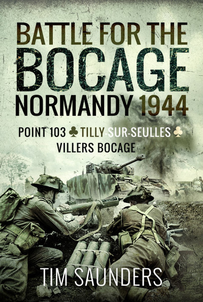 Battle for the Bocage, Normandy 1944