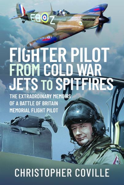 Fighter Pilot: From Cold War Jets to Spitfires