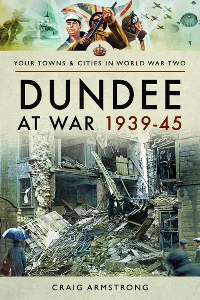 Dundee at War 1939–45