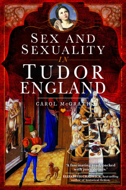 Sex and Sexuality in Tudor England