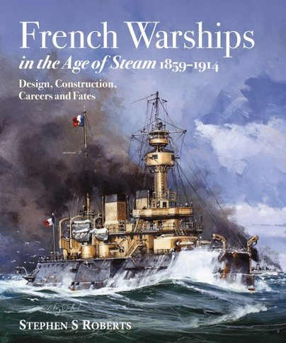 French Warships in the Age of Steam 1859–1914