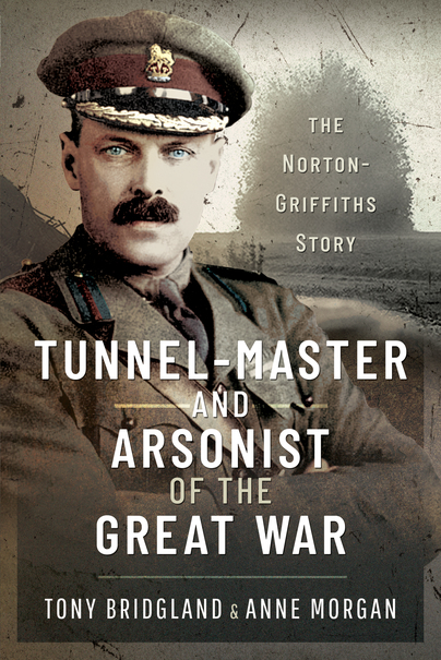 Tunnel-master & Arsonist of the Great War