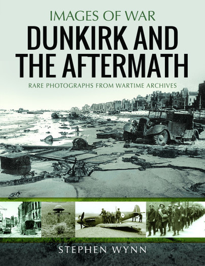 Dunkirk and the Aftermath