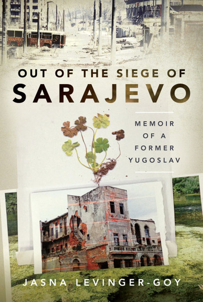 Out of the Siege of Sarajevo