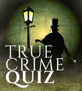 True Crime Quiz