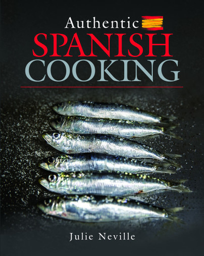Introducing… Authentic Spanish Cooking by Julie Neville