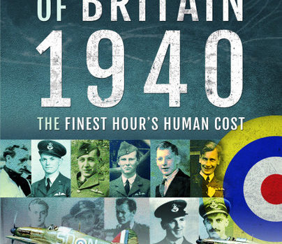 Guest Post: Dilip Sarkar MBE – Battle of Britain 1940: The Finest Hour's Human Cost