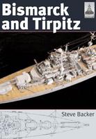 ShipCraft 10: Bismarck & Tirpitz