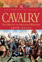 Cavalry: The History of Mounted Warfare