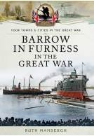 Barrow-in-Furness in the Great War