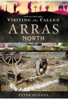 Visiting the Fallen - Arras North