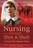 Nursing Through Shot & Shell