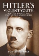 Hitler's Violent Youth