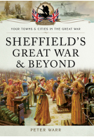 Sheffield's Great War and Beyond