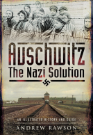 Auschwitz � The Nazi Solution