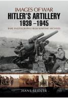 Hitler's Artillery 1939 � 1945
